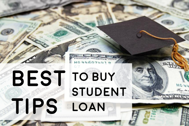 Best Tips to Buy Student Loan without Hassle
