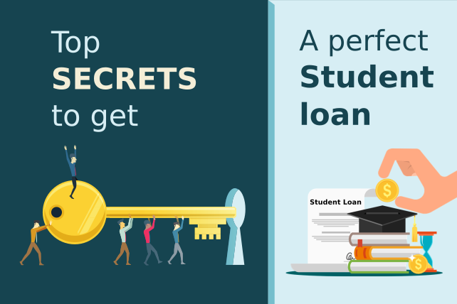 Top Secrets to get a perfect Student loan