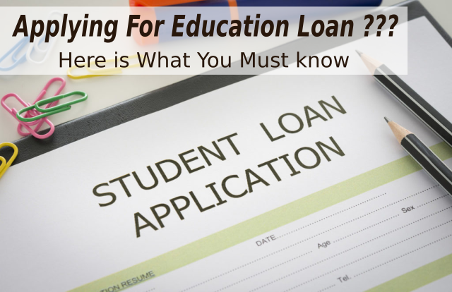 Top  Things to Know Before Applying for Education Loan