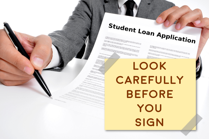 Points to Look carefully before you sign those Student Loan papers