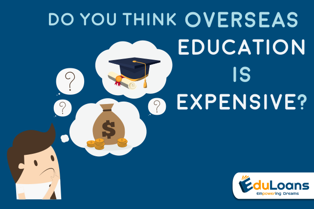 Do you think overseas education is expensive?