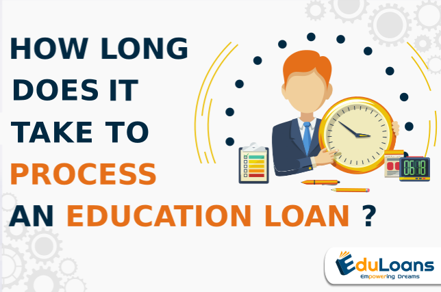 How much time does a overseas education loan provider take to process an education loan?