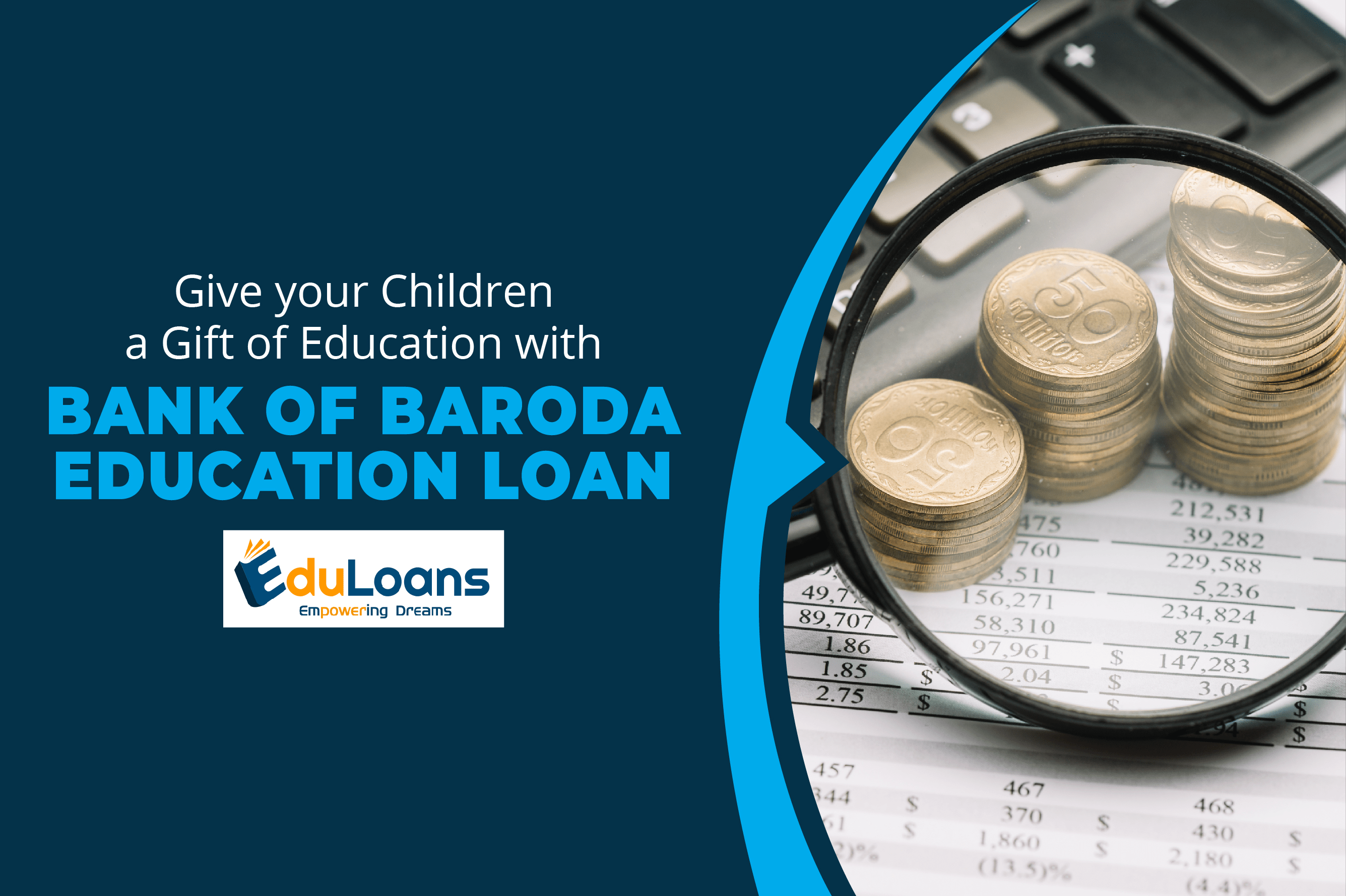 Give your Children a Gift of Education with Bank of Baroda Education Loan