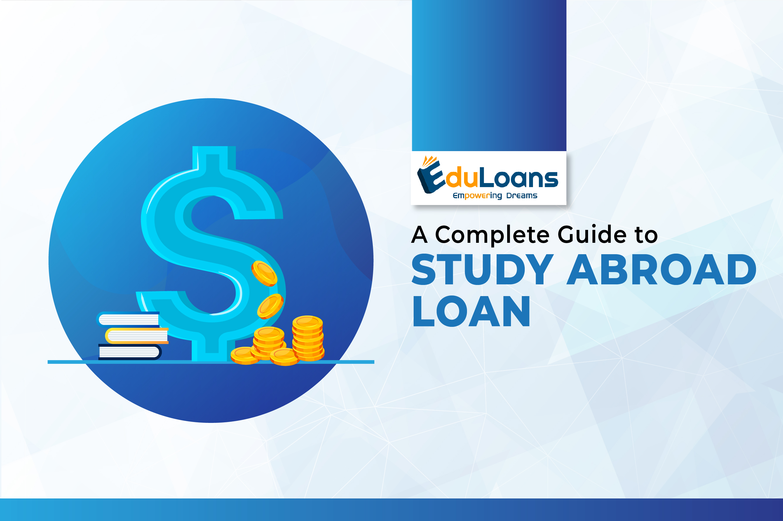 A Complete Guide to study Loan for Abroad