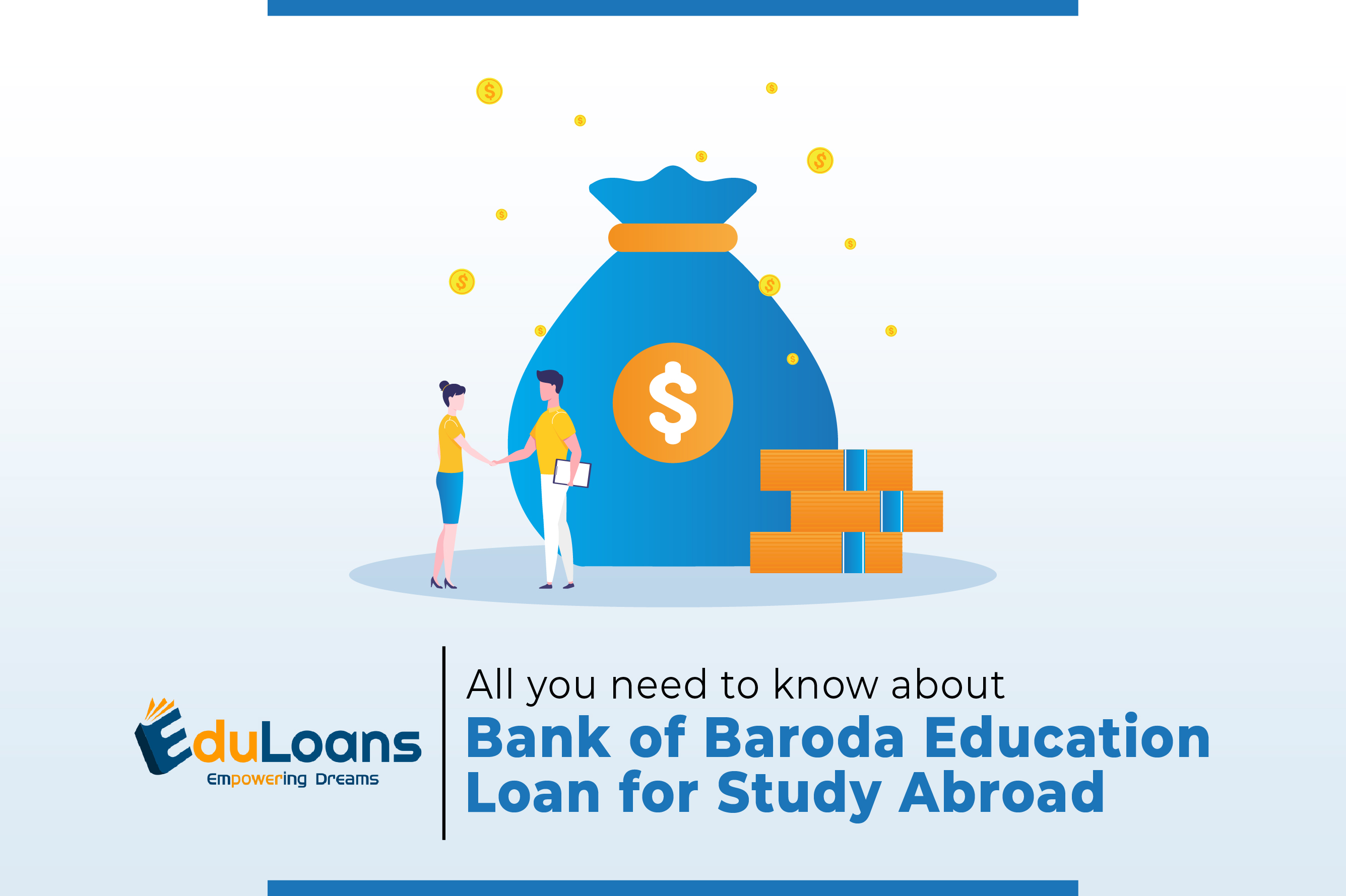 All You Need to Know About Bank of Baroda Education Loan for Study Abroad