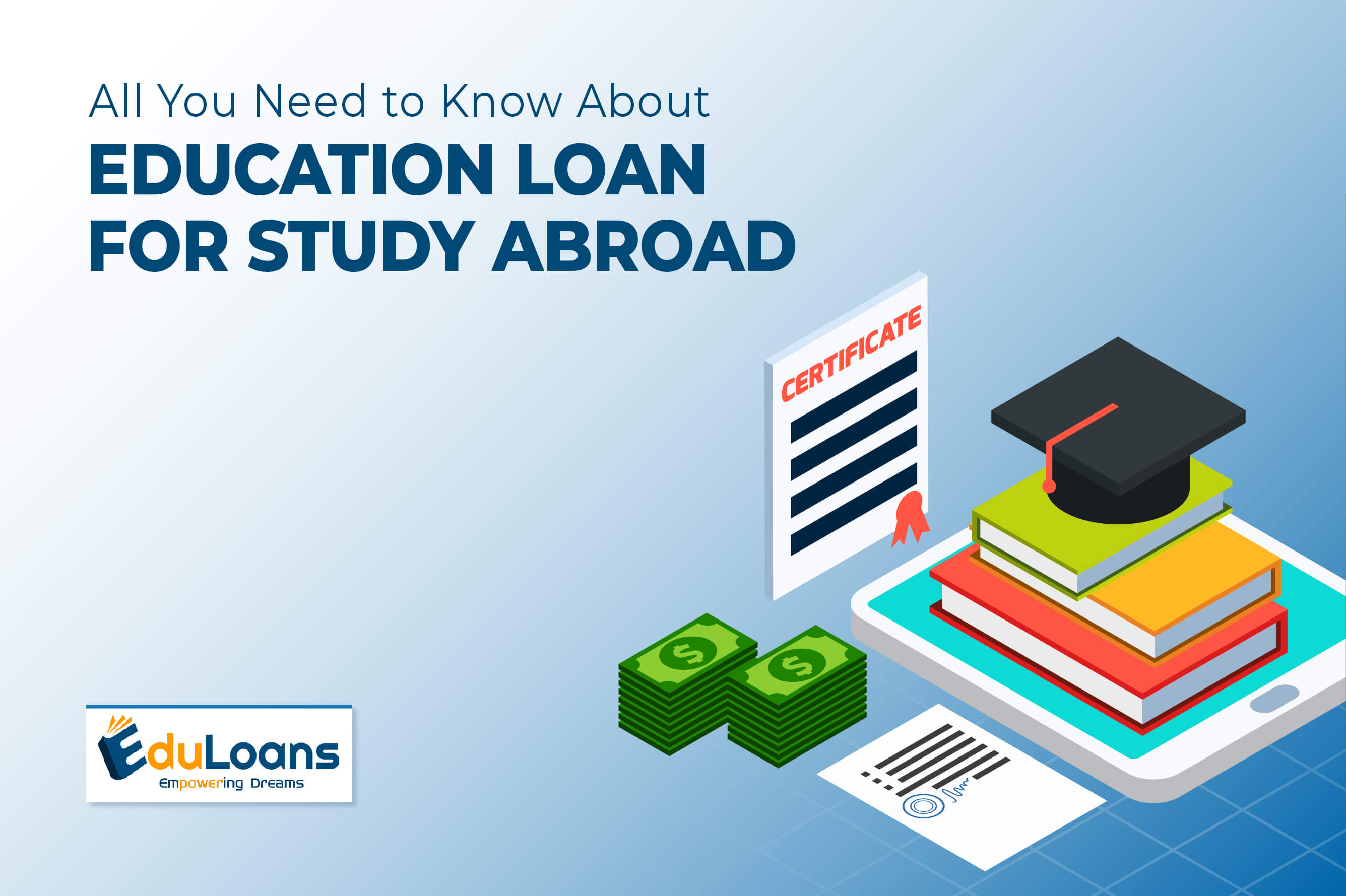 All You Need to Know About Education Loan for Study Abroad