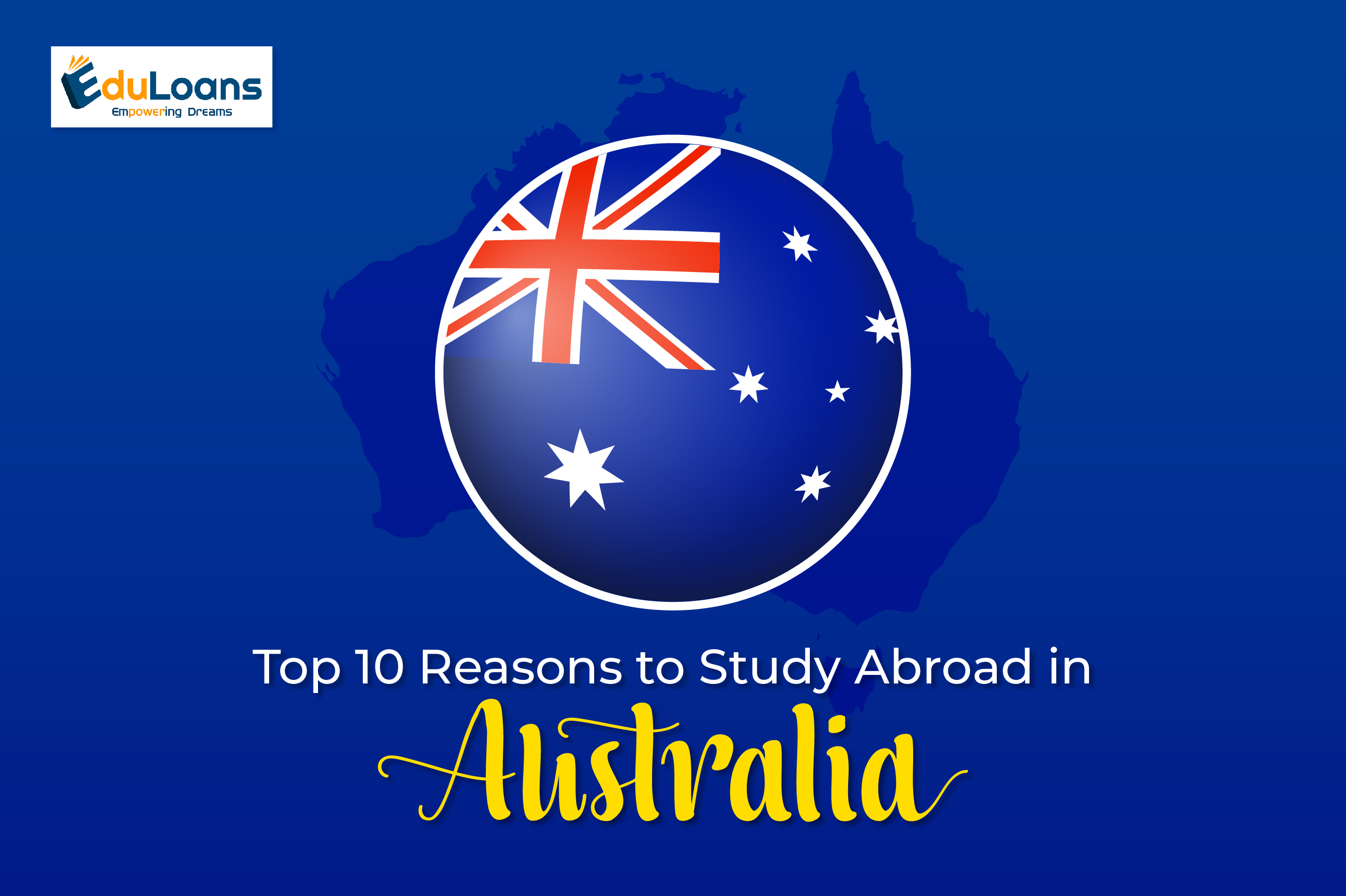 Top 10 Reasons to Study Abroad in Australia