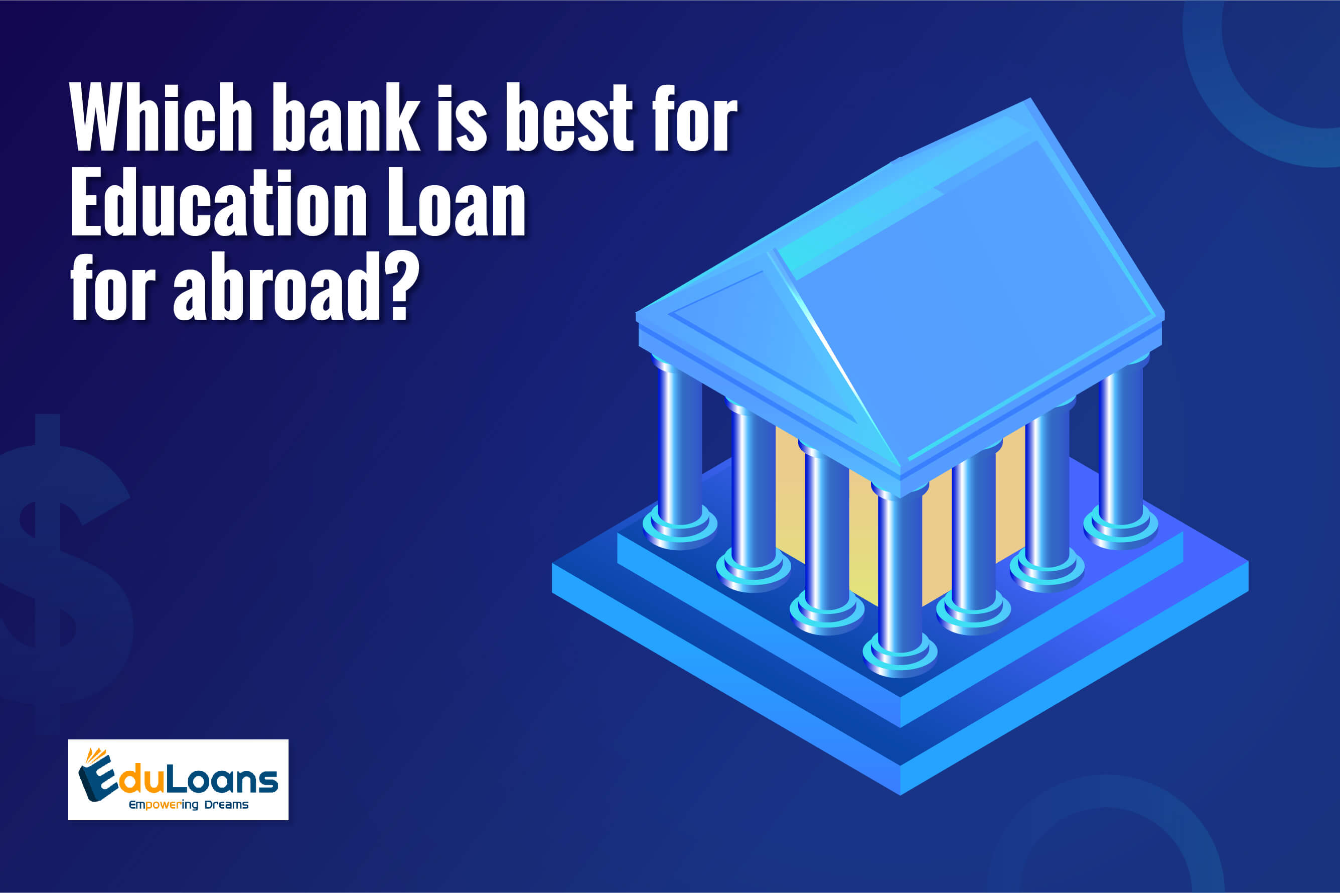 Which bank is best for education loan for abroad?