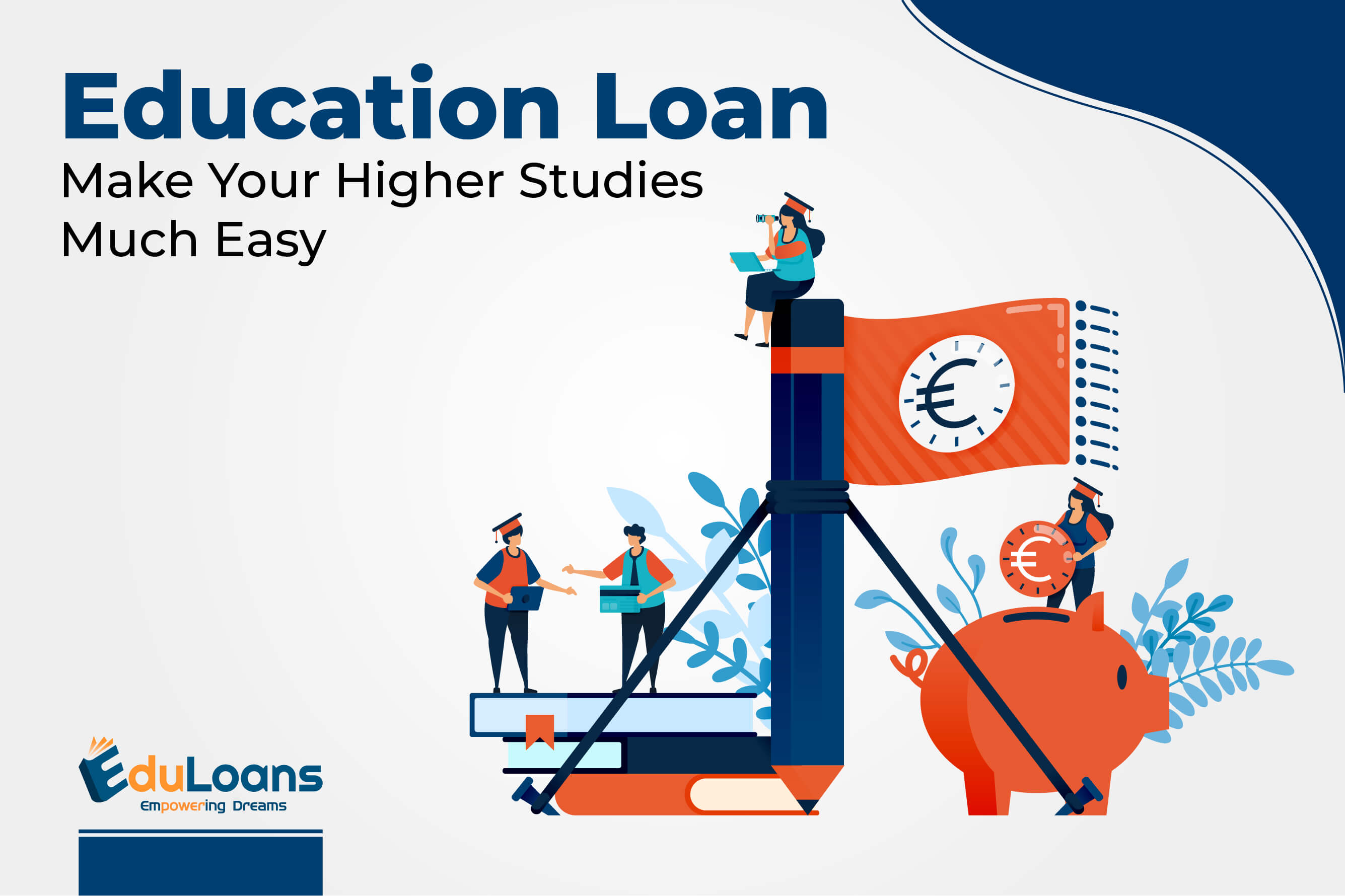Education Loan -Make Your Higher Studies Much Easy