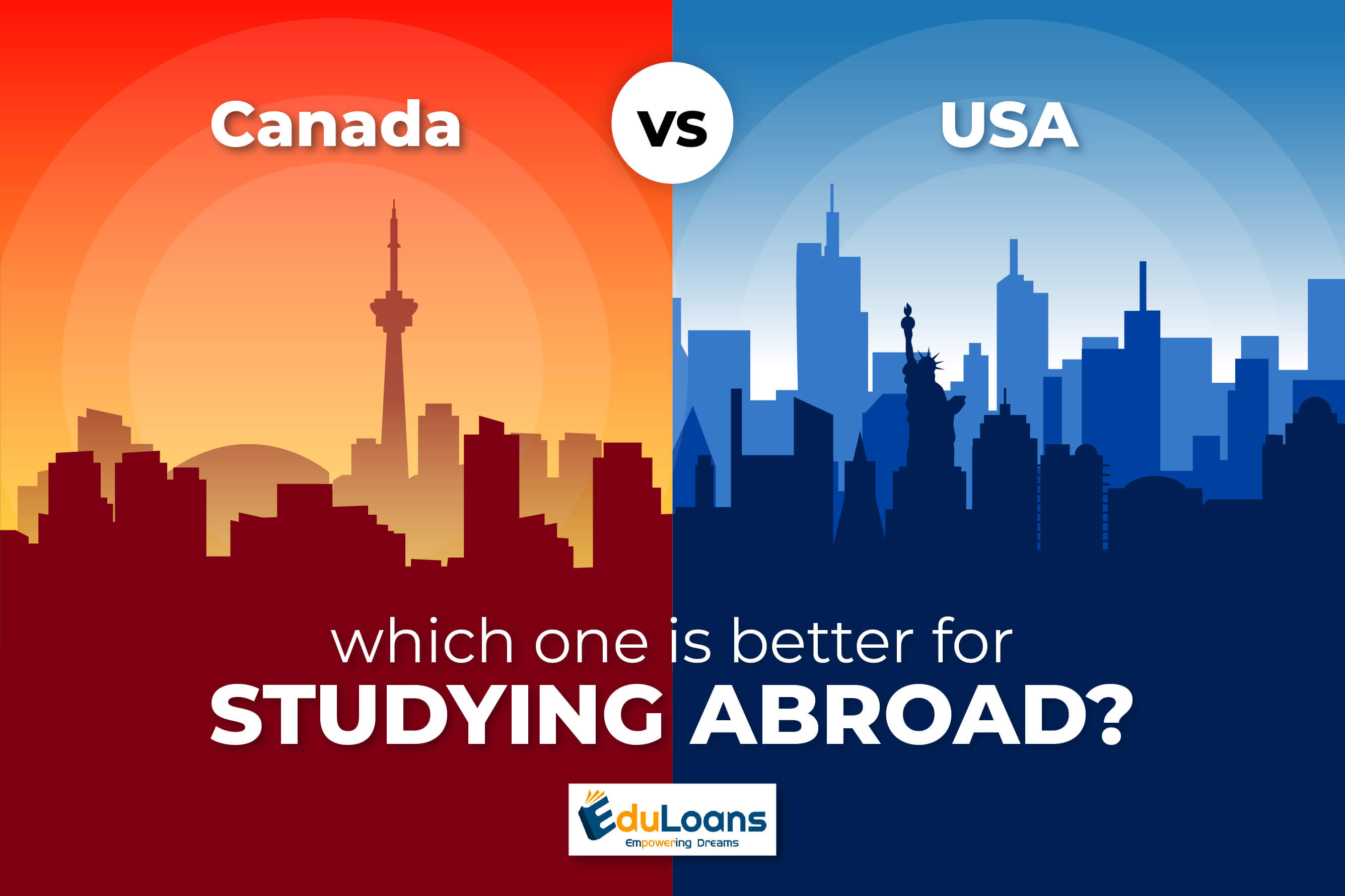 Canada Vs. USA – Which One is Better for Studying Abroad?
