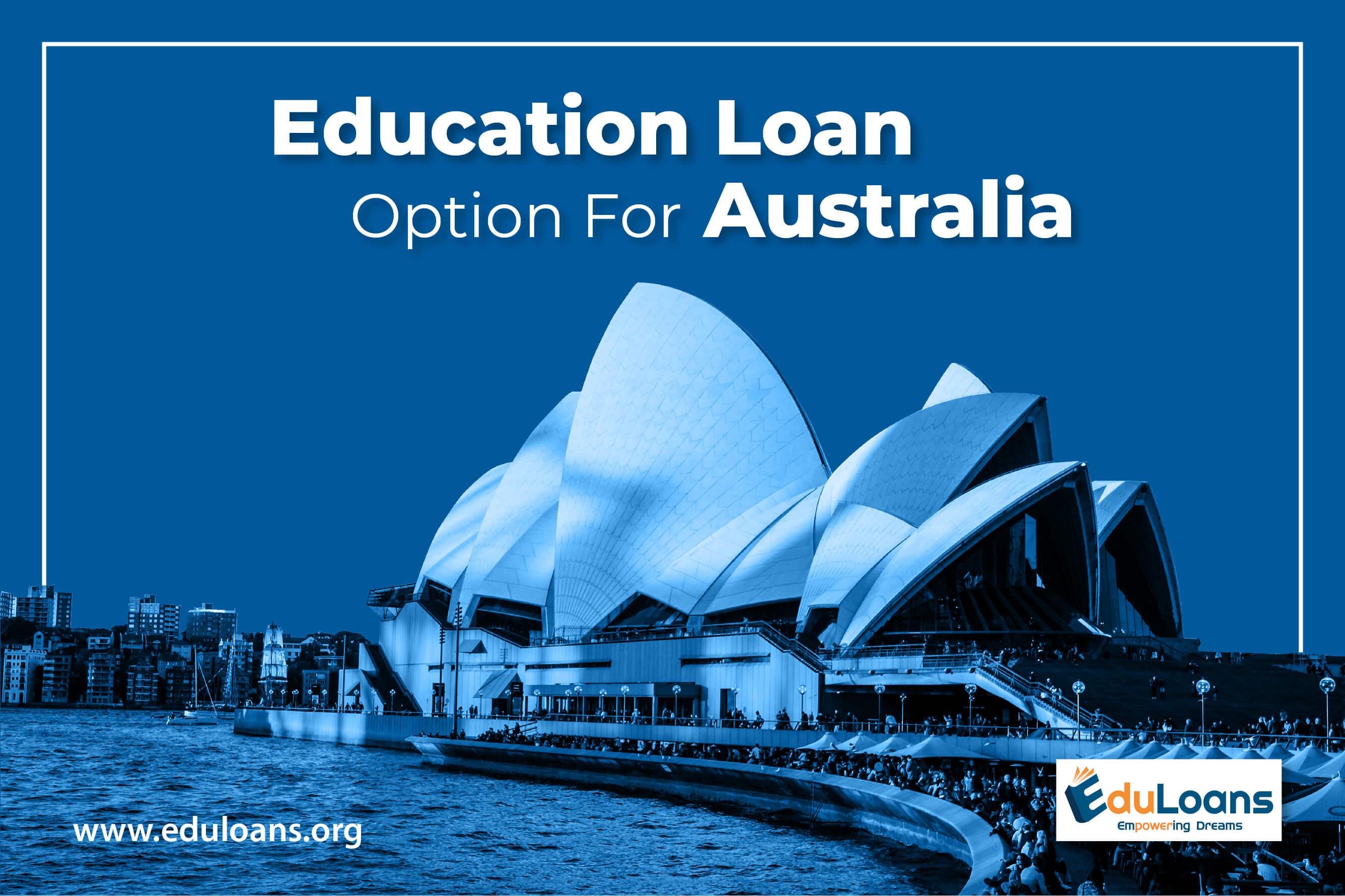 Education loan options for Australia