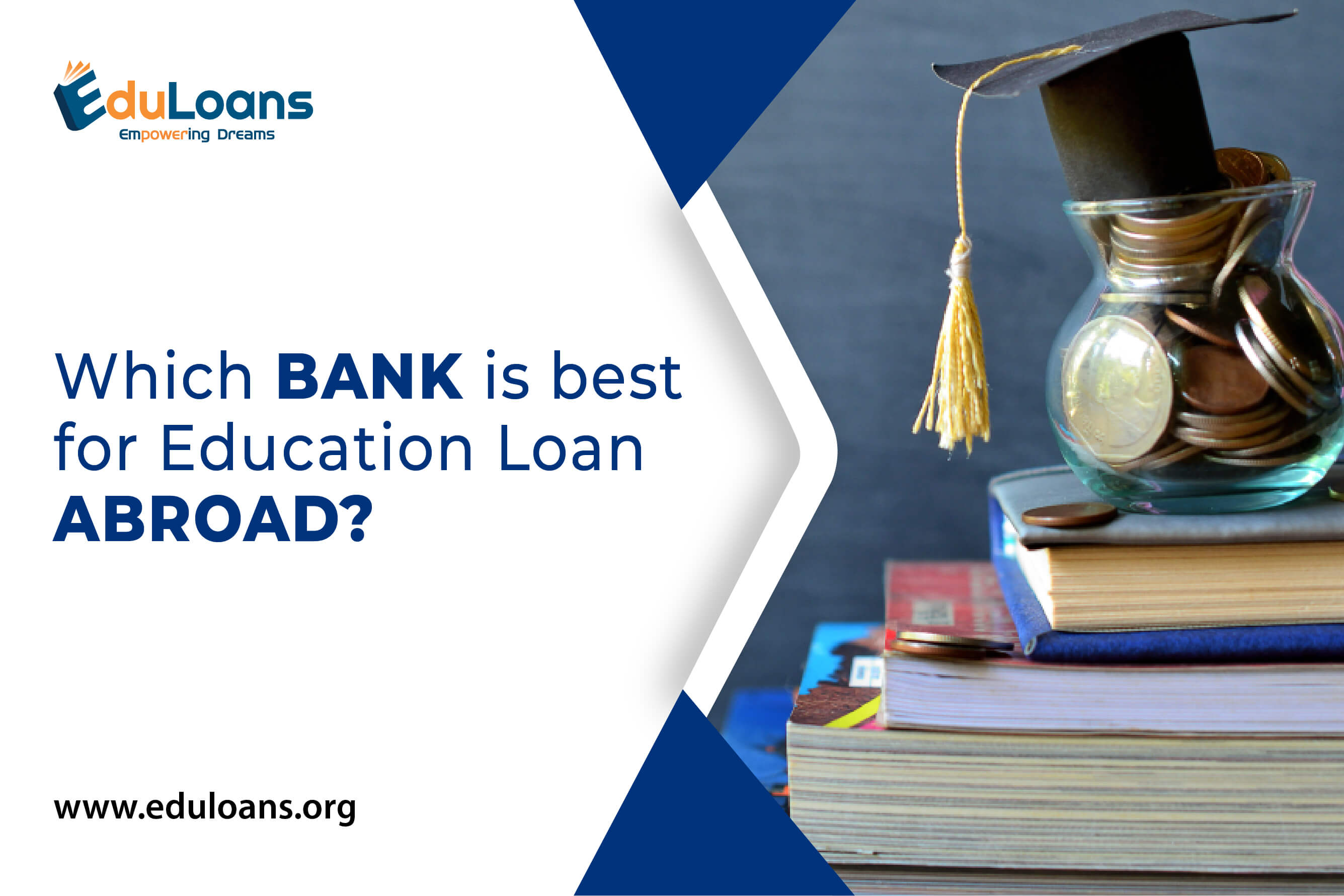 Which bank is best for education loan abroad?