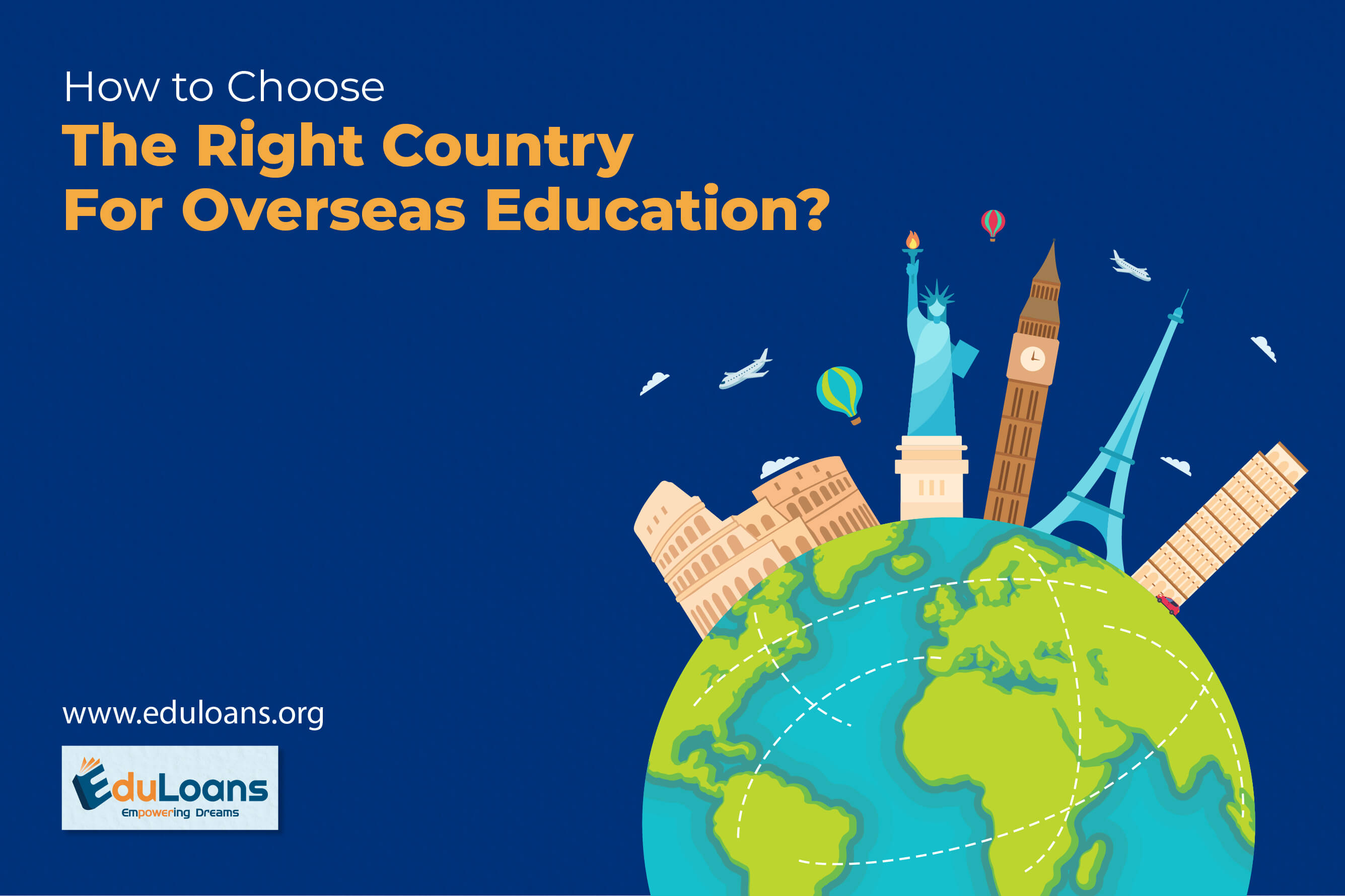 How to Choose the Right Country for Overseas Education?