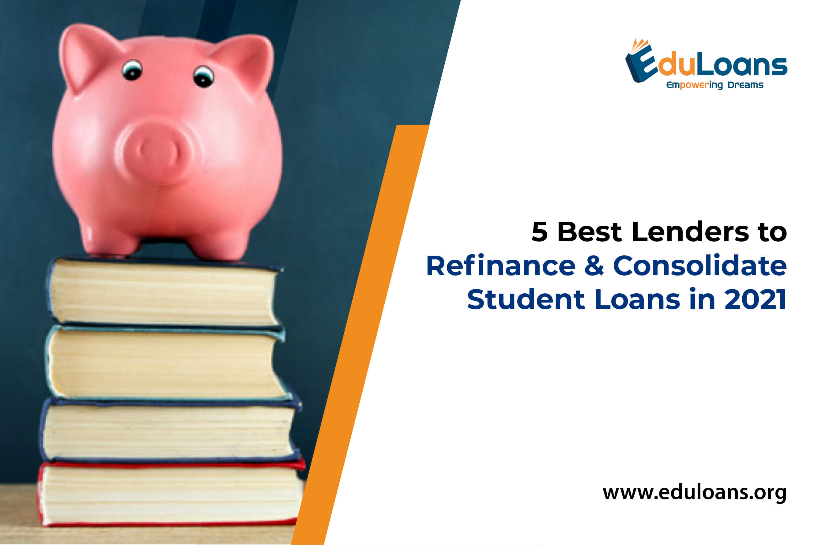 5 Best Lenders to Refinance and Consolidate Student Loans in 2021