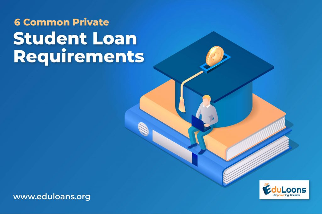 Common Student Loan Requirements
