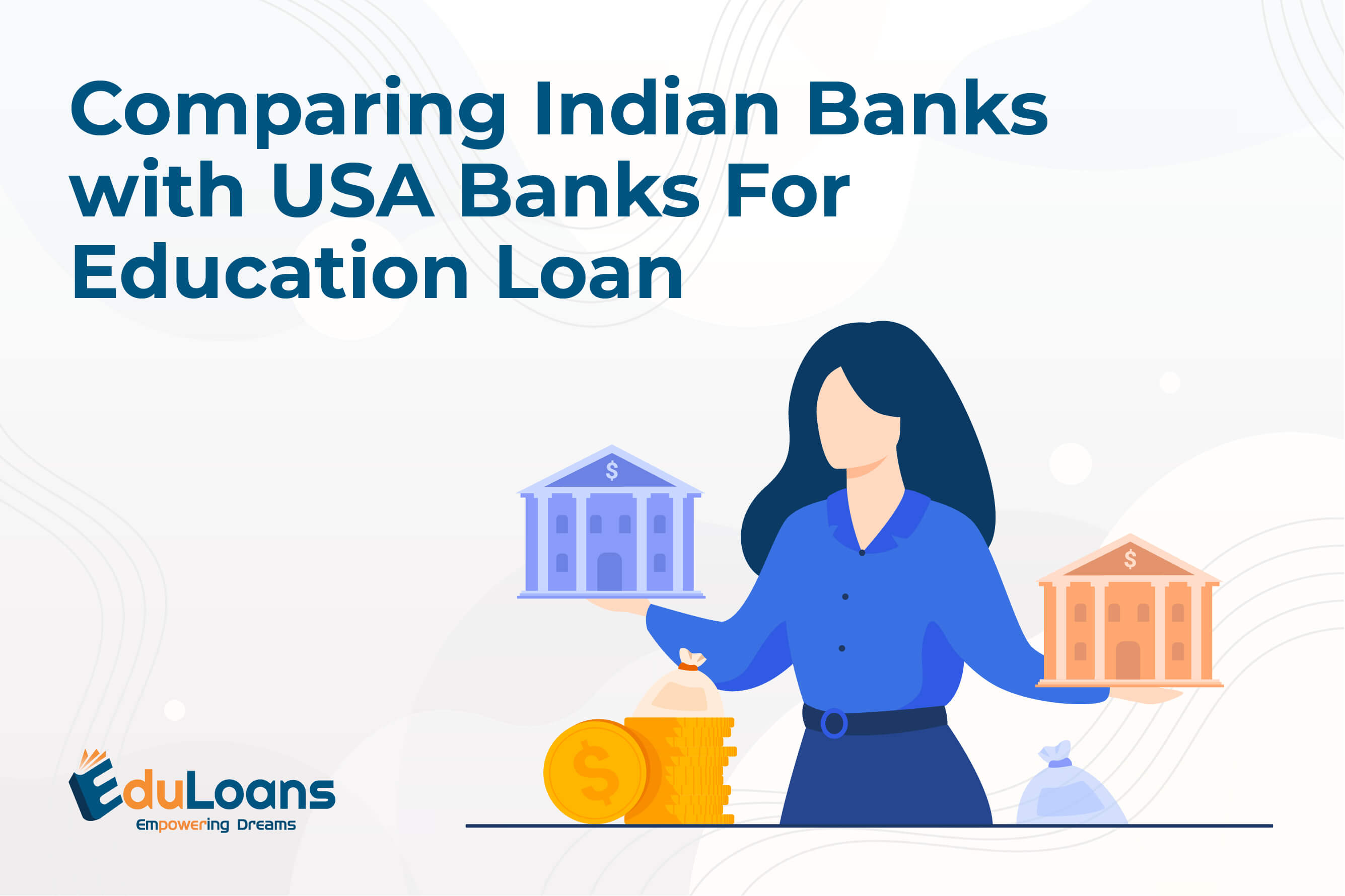 Comparing Indian Banks with USA Banks For Education Loan