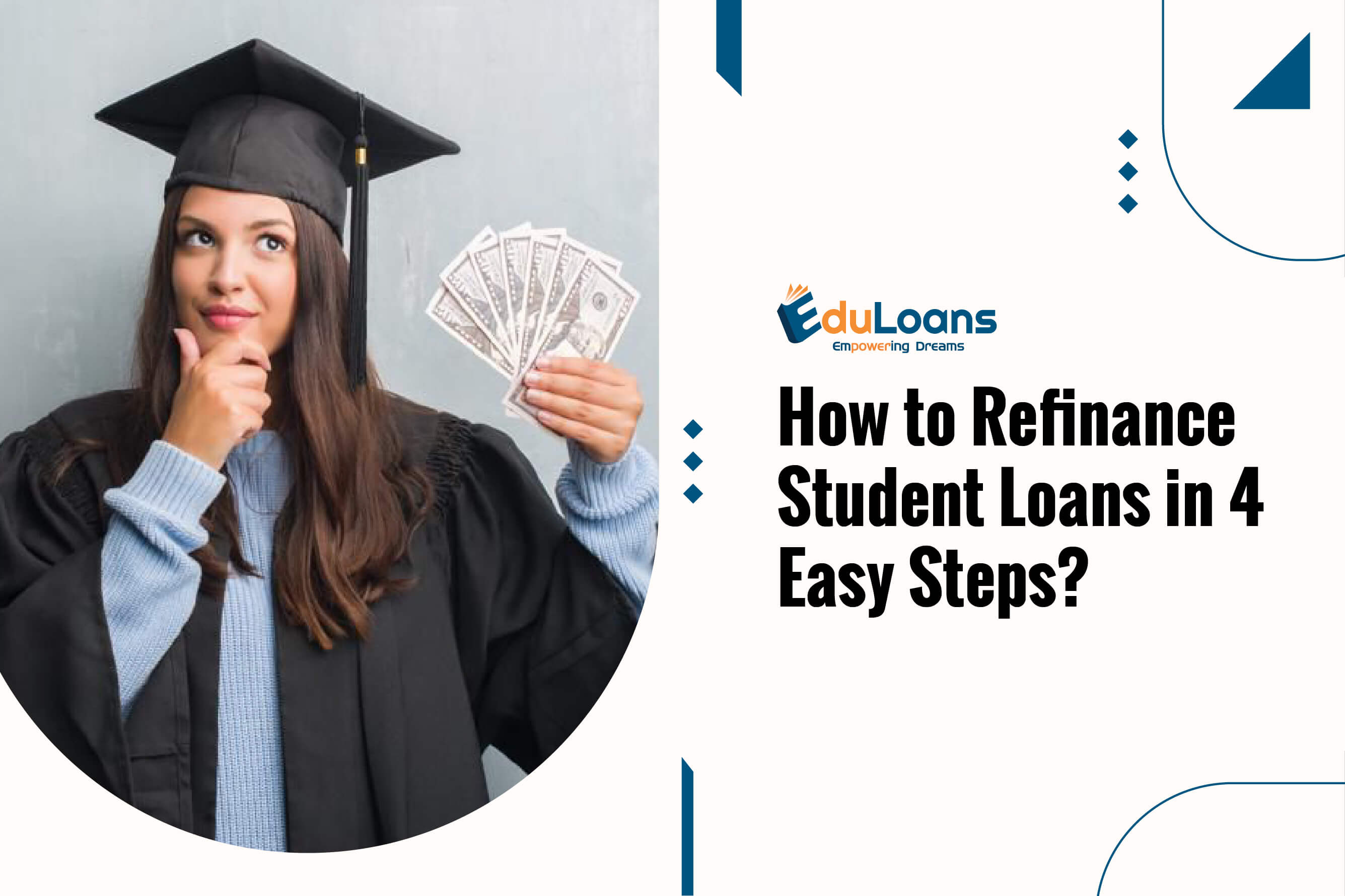How to Refinance Student Loans in 4 Easy Steps?