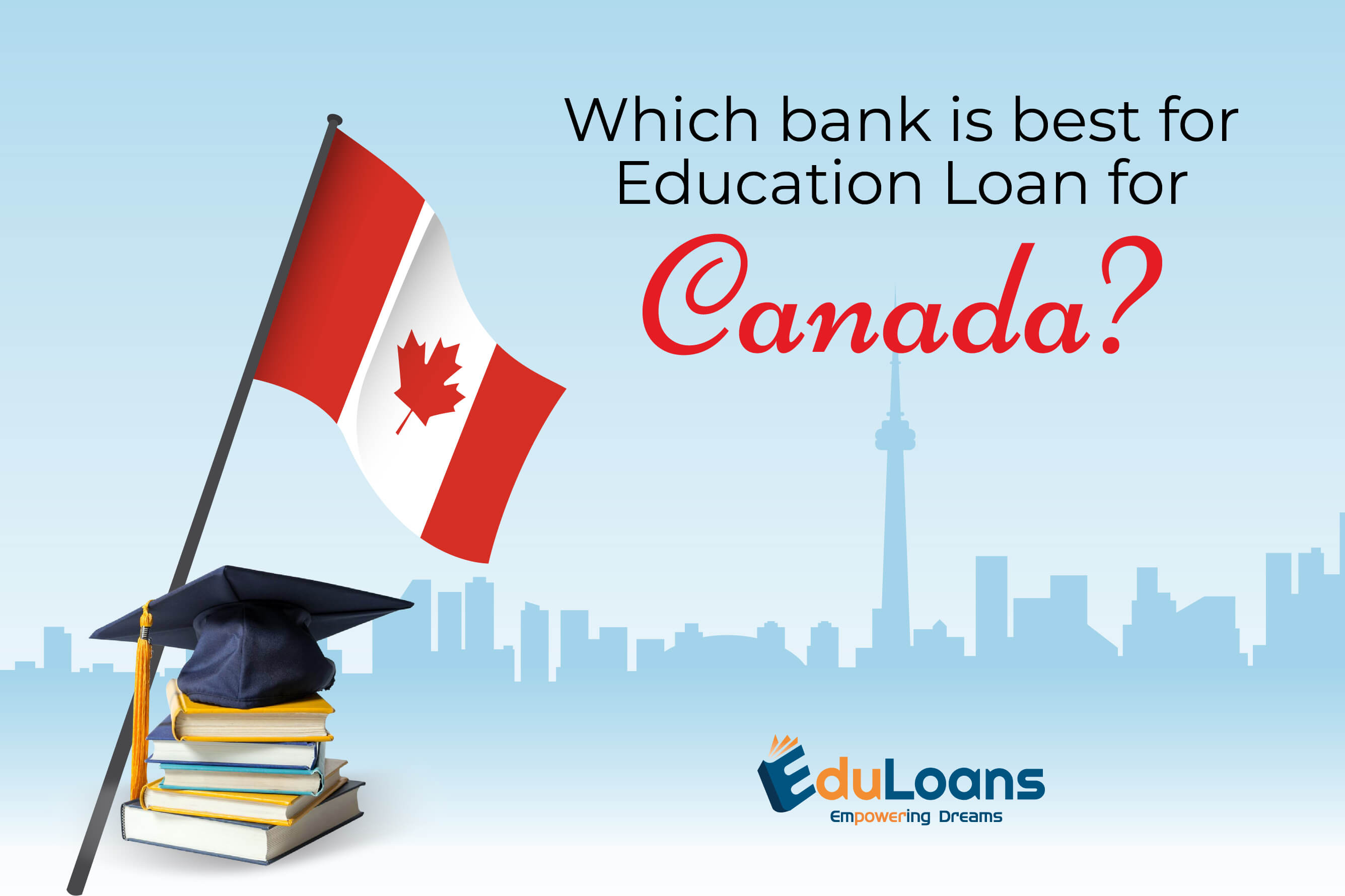 Which bank is best for education loan for Canada?