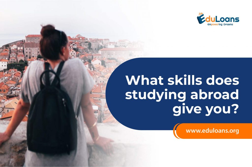What skills does studying abroad .